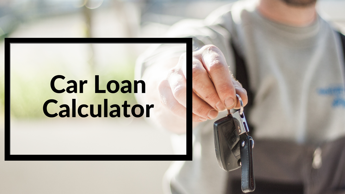 Use The Car Loan Calculator To Improve Your Car Buying Experience